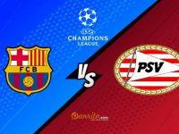 Barcelona vs PSV Eindhoven