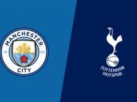 Live Streaming Manchester City vs Tottenham Hotspur