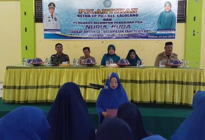 pelantikan Ketua TP. PKK Kelurahan Lalolang dan Pengurus Kelompok Pengajian Nurul Huda Tingkat Dusun se-Kecamatan Tanete Rilau