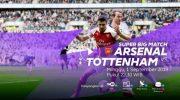 Link Live Streaming Premier League (Liga Inggris) antara Arsenal vs Tottenham Hotspur