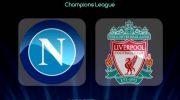 Live Streaming Liga Champions: Napoli vs Liverpool