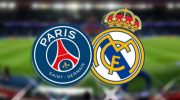 Live Streaming Liga Champions: PSG vs Real Madrid
