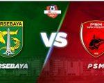 Persebaya Surabaya Vs PSM Makassar.