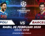 Link live streaming liga champions: Napoli vs Barcelona © Amanda yustri/Indosport.com