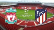 Live Streaming Liga Champions: Liverpool vs Atletico Madrid