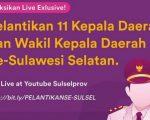 Live Streaming Pelantikan 11 Kepala Daerah di Sulsel